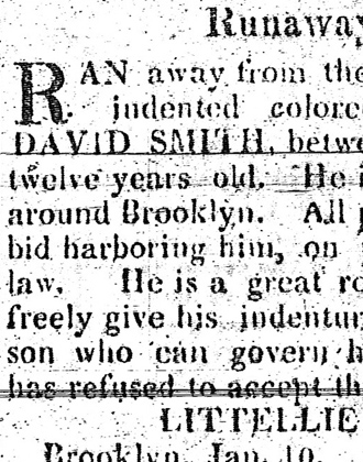 [Runaway advertisement for David Smith]. Long Island Star. January 10, 1822. Brooklyn Historical Society.