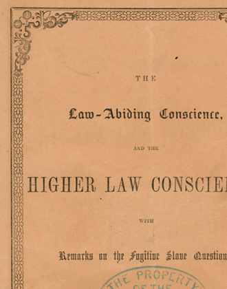 The Law Abiding Conscience, and the Higher Law Conscience. Samuel T. Spear. 1850. Slavery pamphlet collection. PAMP SpearST-1. Brooklyn Historical Society.