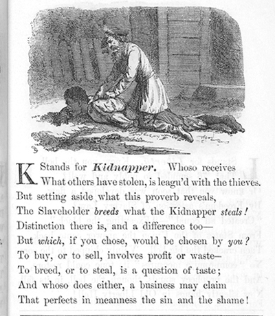 K Stands for Kidnapper from the Gospel of Slavery. Manuscripts, Archives and Rare Books Division, Schomburg Center for Research in Black Culture, The New York Public Library.